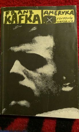 Franz Kafka - Ameryka