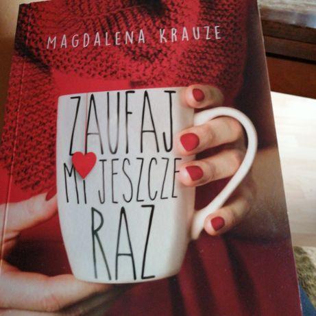 """Magdalena Krauze """" Zaufaj mi jeszcze raz"""""""