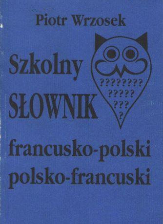 Szkolny słownik francusko-polski, polsko-francuski . WYPRZEDAŻ .
