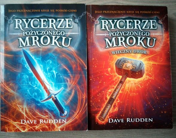 Dave Rudden Rycerze pożyczonego mroku - cześć 1 i 2