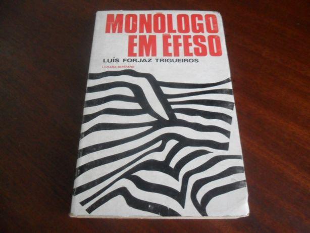 """""""Monólogo em Éfeso"""" de Luís Forjaz Trigueiros -1ª Ed 1972 -Autografado"""