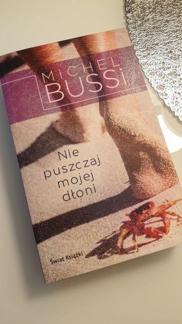 Nie puszczaj mojej dłoni, Michel Bussi