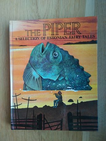 The Pipper a selection of Estonian fairy tales