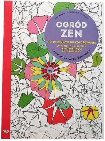 KSIĄŻKA Ogród Zen 100 rysunków do kolorowania