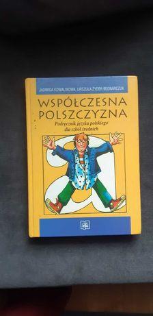 Podręcznik języka polskiego do szkół średnich Współczesna polszczyzna
