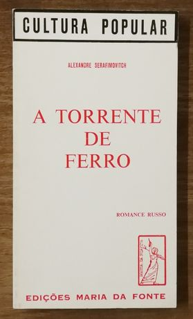 a torrente de ferro, alexandre serafimovitch, edições maria da fonte