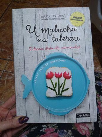 """Książka kucharska """"U malucha na talerzu"""""""