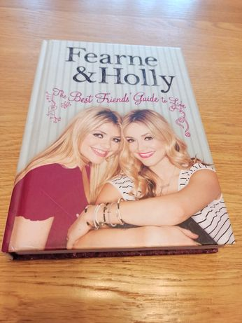 The Best Friends Guide to Life Fearne Cotton Holly Willoughby дружба