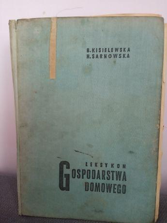 Archiwalny leksykon Gospodarstwa domowego - Kisielewska, Sarnowska