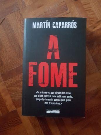 A Fome da autoria de Marín Caparrós