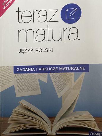 Teraz matura. Zadania i arkusze maturalne język polski. Wyd. NOWA ERA