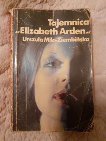 Książka Tajemnica Elizabeth Arden Urszula Milc - Ziemblińska