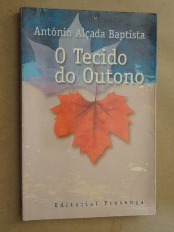 O Tecido do Outono de António Alçada Baptista
