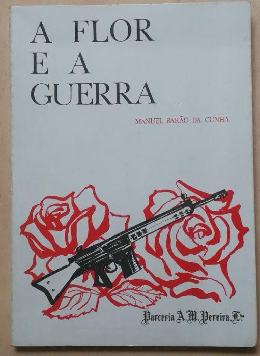 a flor e a guerra, manuel barão da cunha, parceria a.m. pereira Estrela - imagem 1
