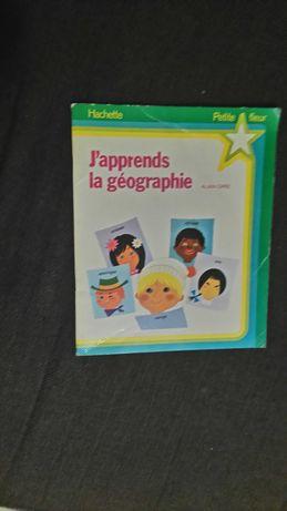 Francuska książka J apprends la geographie.