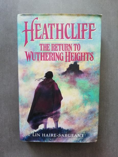"""Livro """"Heathcliff, the return to wuthering heights"""" -Lin Hair-Sargeant"""