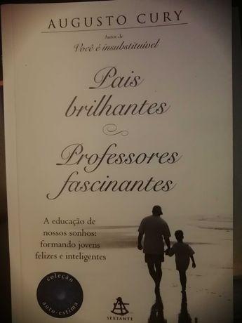 Livro: Pais Brilhantes, Professores Fascinantes - Augusto Cury