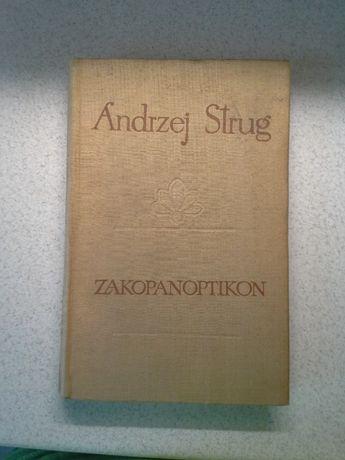 Zakopanoptikon, Andrzej Strug, wyd. I, 1957r. Unikat