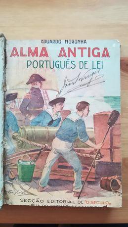 Alma antiga Português de Lei, Noronha