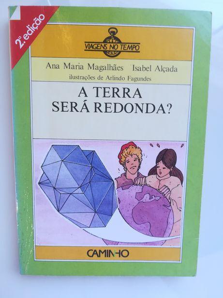 """Livro nº5 """"viagens no tempo, A Terra será Redonda?"""""""