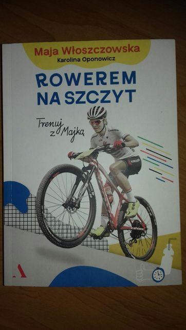 Książka Rowerem na szczyt Maja Włoszczowska