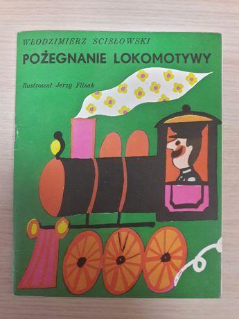 Pożegnanie lokomotywy - Włodzimierz Scisłowski - bajki PRL