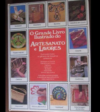 O Grande Livro Ilustrado do Artesanato e Lavores - Círculo de Leitores