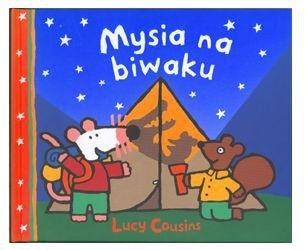 Która godzina Mysiu , Mysia na biwaku 3+
