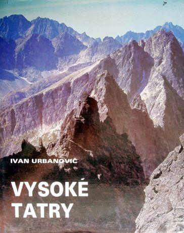 Vysoke Tatry. Ivan Urbanovic. Album słowacki.