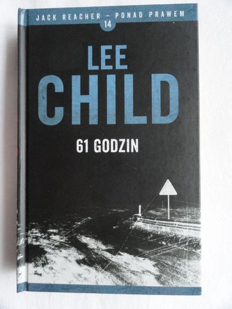 Lee Child - 61 godzin / nowa / twarda oprawa