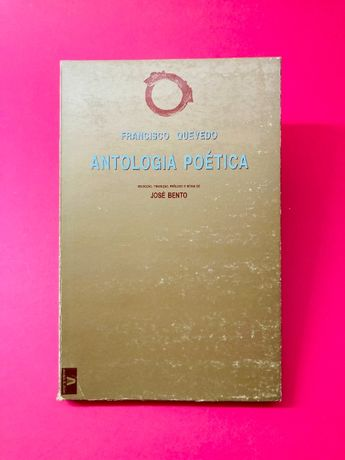Antologia Poética - Francisco Quevedo
