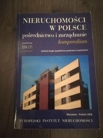 Nieruchomości w Polsce pośrednictwo i zarządzanie kompendium 2008