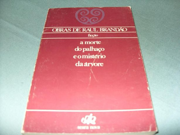 """Livro """" A Morte do Palhaço e O Mundo da Árvore"""" de Raul Brandão"""