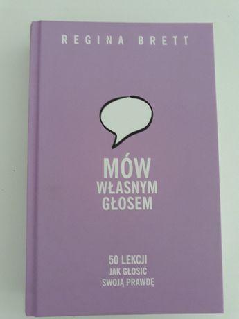 Mów własnym głosem- Regina Brett