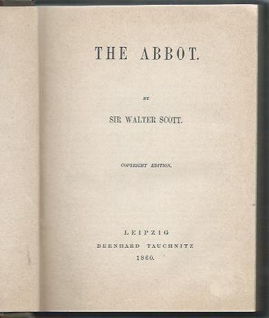 The Abbot (1860)_Walter Scott_Bernhard Tauchnitz