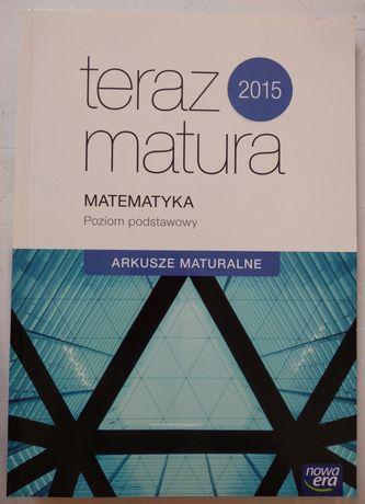 Teraz matura 2015 Matematyka - poziom podstawowy Arkusze maturalne