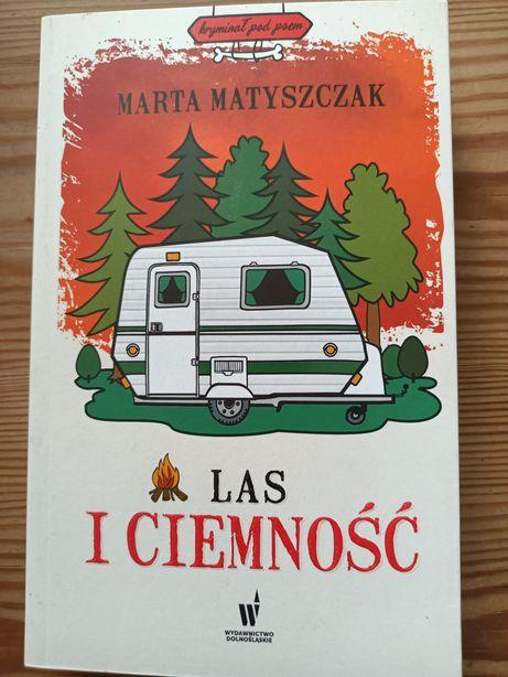Laura Matyszczak Las i Ciemność