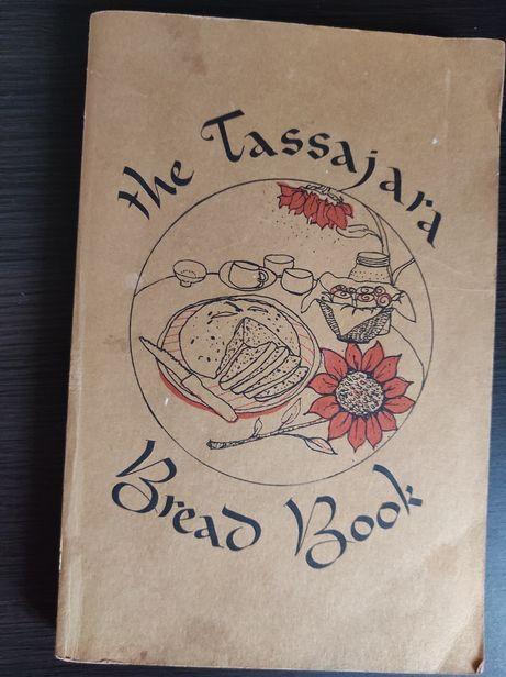 The Tassajara Bread Book. Książka kucharska po angielsku.