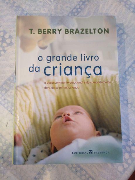 O grande livro da criança - T. Berry Brazelton