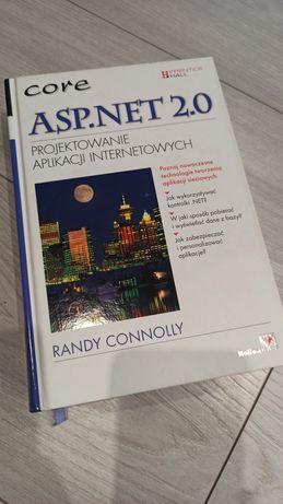 ASP. NET 2.0 projektowanie aplikacji internetowych CORE Randy Connolly