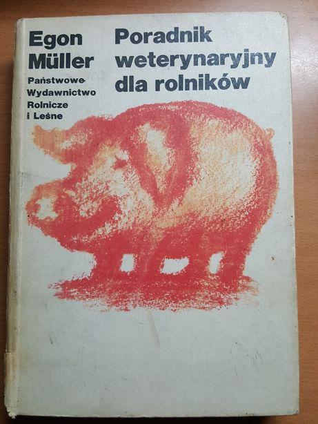 """KSIĄŻKA """"Poradnik weterynaryjny dla rolników"""" Egon Müller, podręcznik"""
