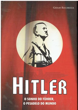 9047-Hitler O Sonho do Führer por Giulio Ricchezza