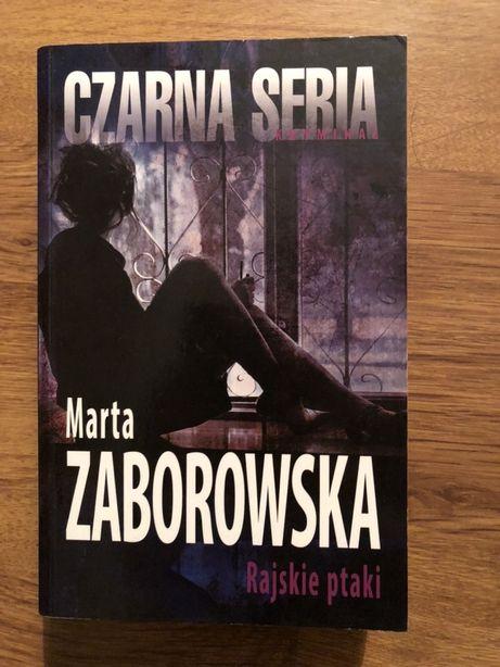Marta Zaborowska Rajskie ptaki