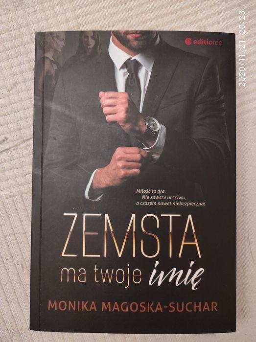 """""""Zemsta ma twoje imię"""" Monika Magoska-Suchar Warszawa - image 1"""