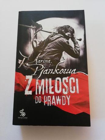 Karina Pjankowa - Z miłości do prawdy [fantasy] [też wymiana]