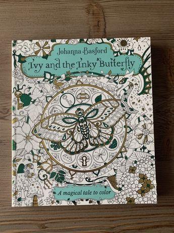 """Kolorowanka Johanna Basford """"Ivy and the Inky Butterfly"""""""