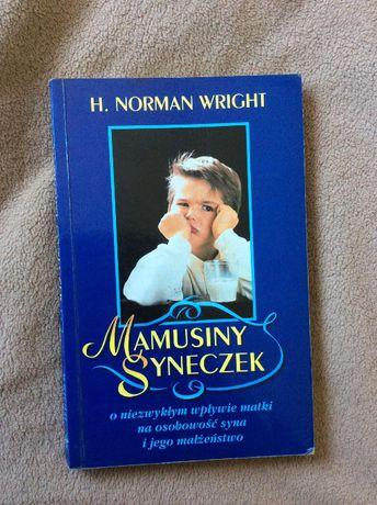 Mamusiny syneczek H.Norman Wright Vocatio o wpływie matki na osobowość