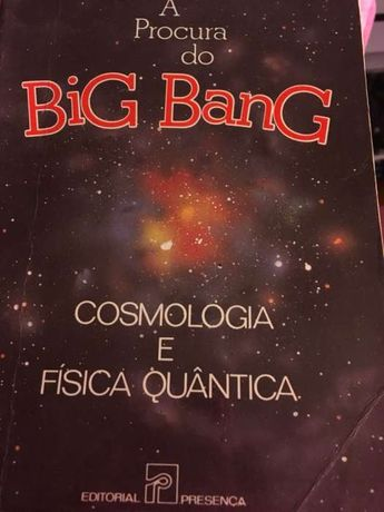 À procura do Big Bang de John Gribbin