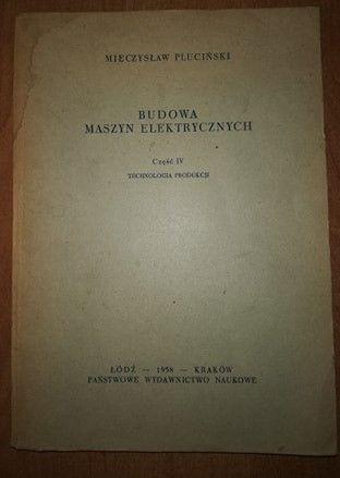 Budowa maszyn elektrycznych cz.IV technologia produkcji M.Pluciński