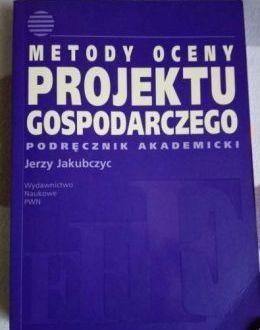 Okazja ! Metody oceny projektu gospodarczego, 2008, Jakubczyc Nowa!